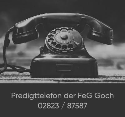 Predigttelefon der FeG Goch 02823/87587